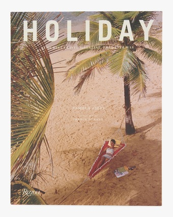 Holiday The Best Travel Magazine That Ever Was