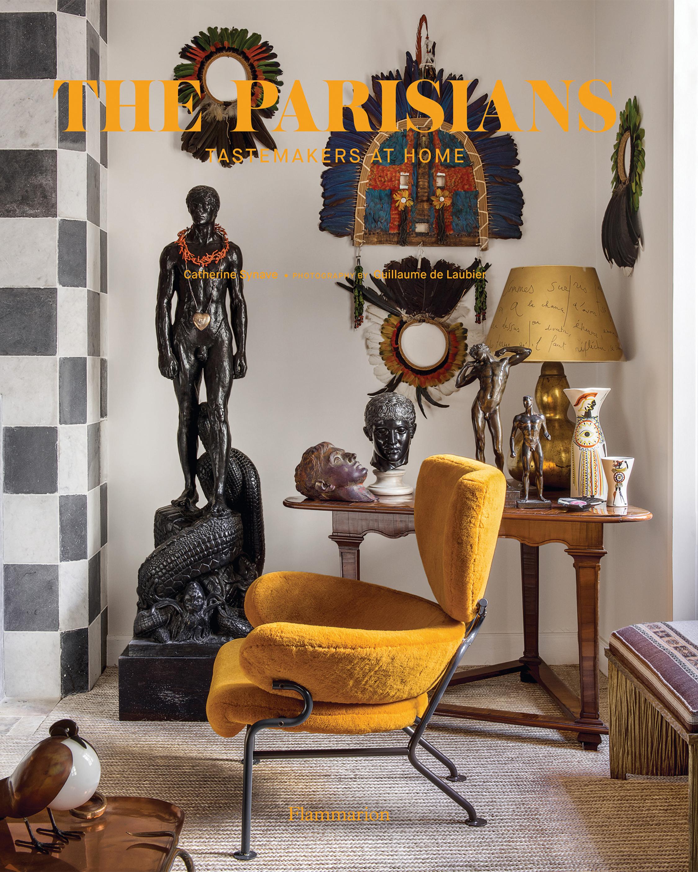 The Parisians: Tastemakers at Home