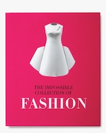 Assouline The Impossible Collection of Fashion 0